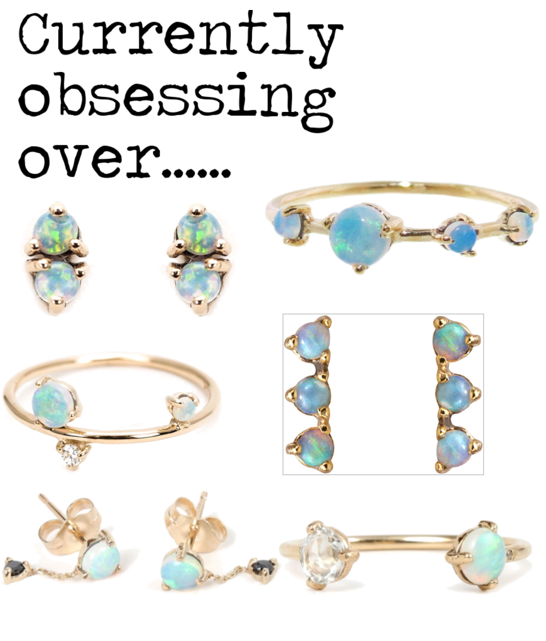 currently obsessing over: Opals